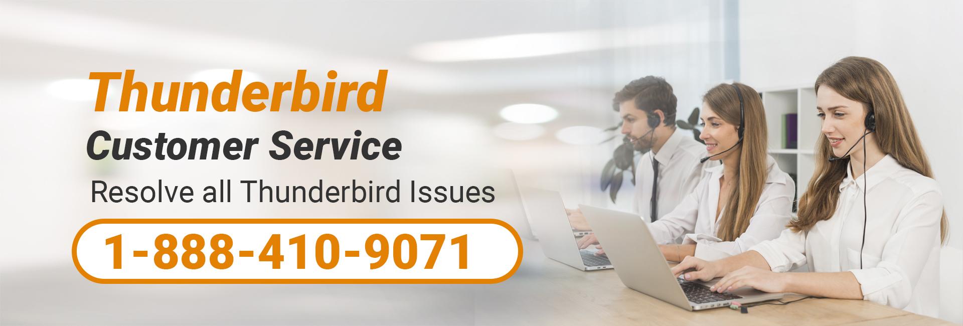 Thunderbird Customer Service 1-888-410-9071